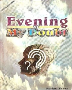 Evening of my doubt